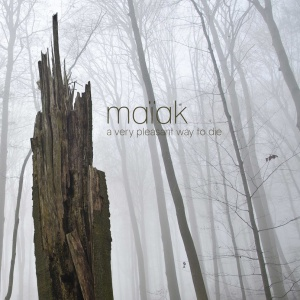 Maïak- A Very Pleasant Way to Die - 2015